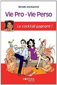 «Vie pro – Vie perso, le cocktail gagnant!», Michelle Jean-Baptiste