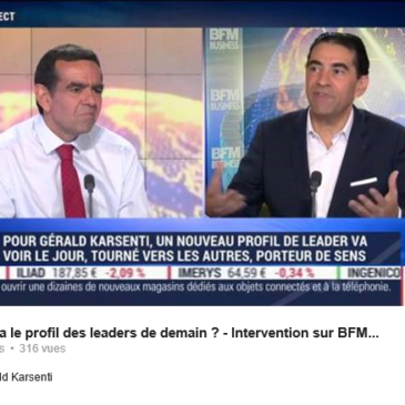 Quel sera le profil des leaders de demain ? Intervention de Gerald Karsenti sur BFM Business
