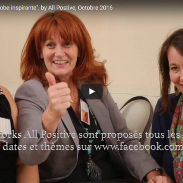 Vidéo – Afterwork « Ma robe inspirante », by All Positive et CREAgile (Oct. 2016)