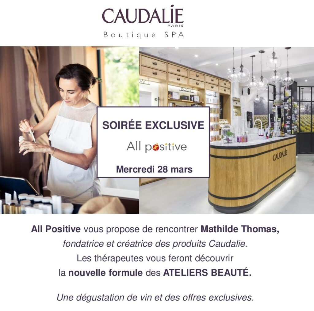 Invitation All positive-Caudalie 28 03 2018 cropped