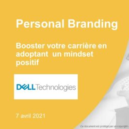 Conférence «Personal Branding» pour Dell Technologies le 7 avril 2021