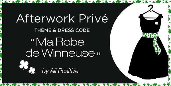 Afterwork «Ma robe de winneuse»