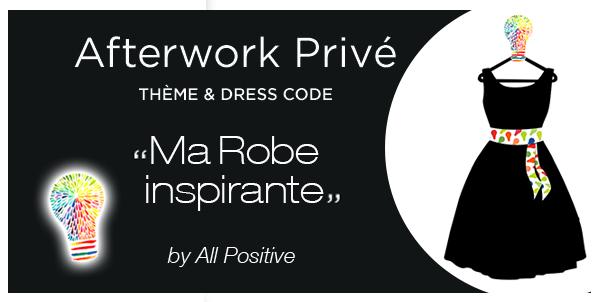 Afterwork «Ma robe inspirante»