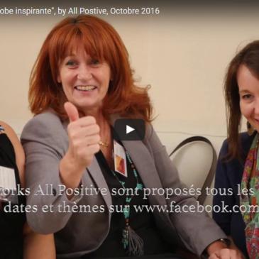 Vidéo – Afterwork «Ma robe inspirante», by All Positive et CREAgile (Oct. 2016)