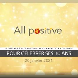 La vidéo de l'évènement des 10 ans de All Positive